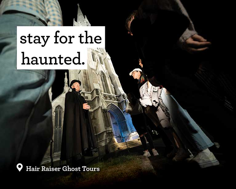 Stay for the haunted - Hair Raiser Ghost Tours
