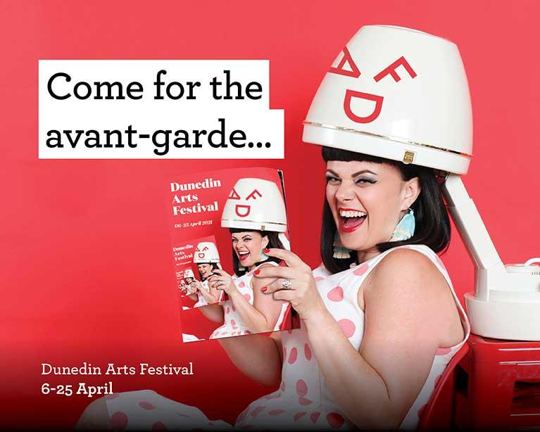 Come for the avant-garde - Dunedin Arts Festival